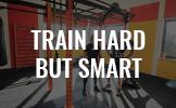 train-hard-but-smart
